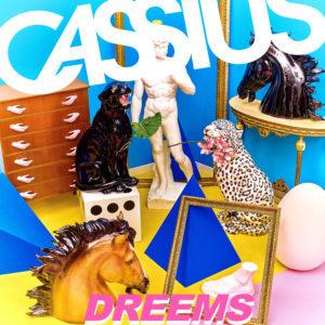Cassius – Dreems