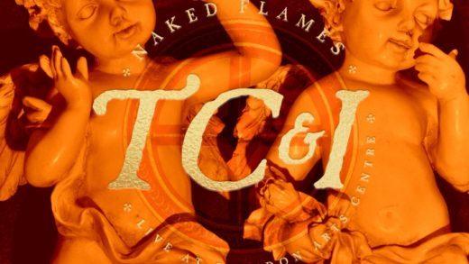 TC&I - Naked Flames