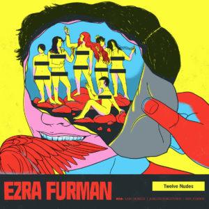 Ezra Furman - Twelve Nudes | Tomtomrock