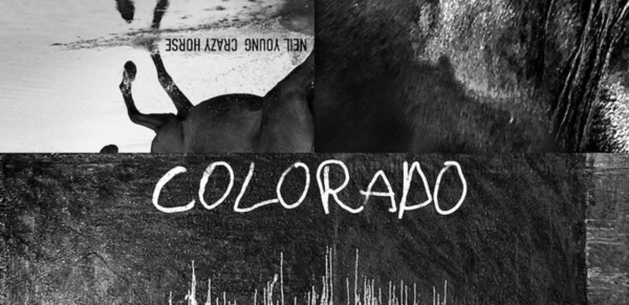 Neil Young and Crazy Horse – Colorado