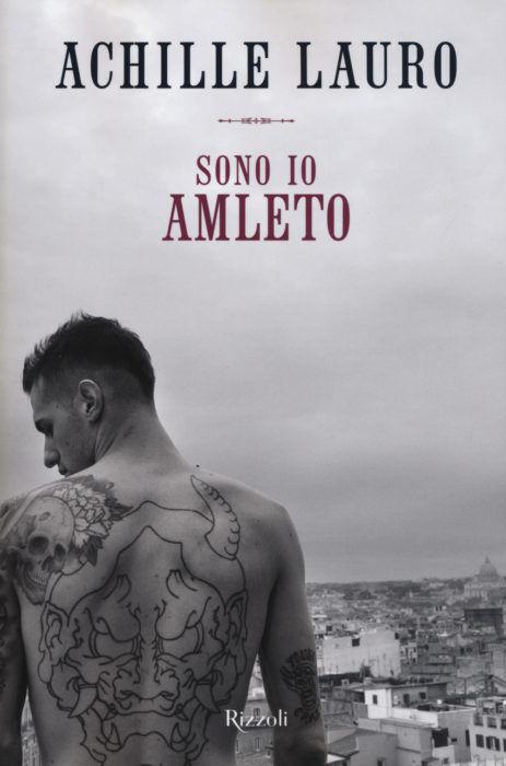 Achille Lauro - Sono Io Amleto