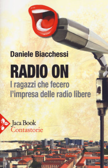 Daniele Biacchessi - Radio On