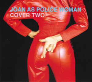 Recensione: Joan As Police Woman - Cover Two