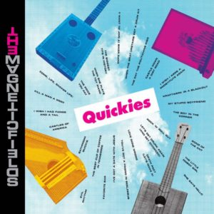 Recensione: The Magnetic Fields - Quickies