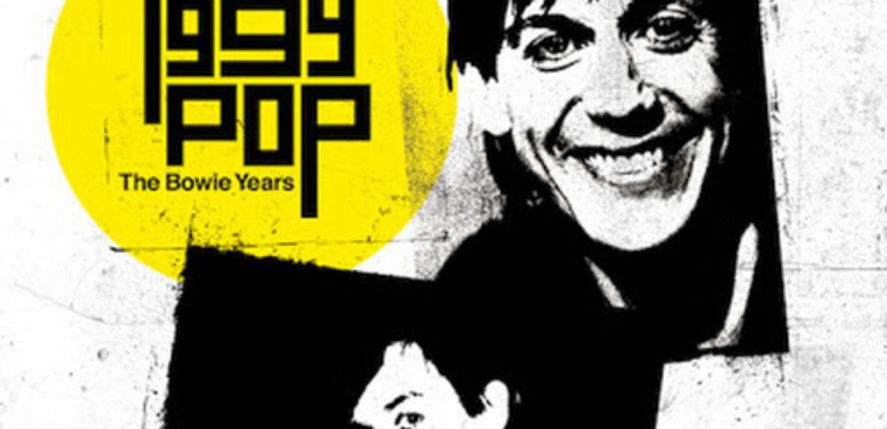 Iggy Pop - The Bowie Years