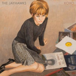 The Jayhawks – XOXO