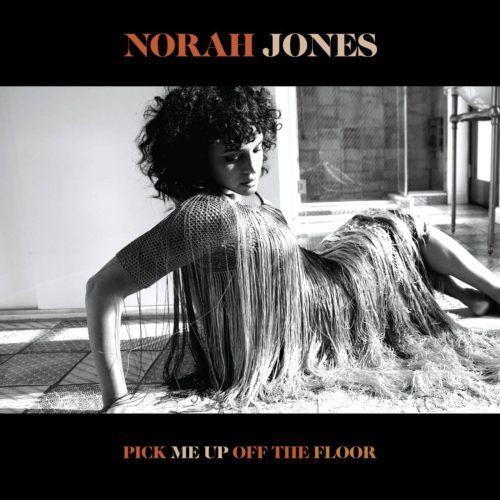 Recensione: Norah Jones – Pick Me Up Off The Floor