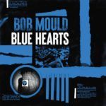 Recensione: Bob Mould – Blue Hearts