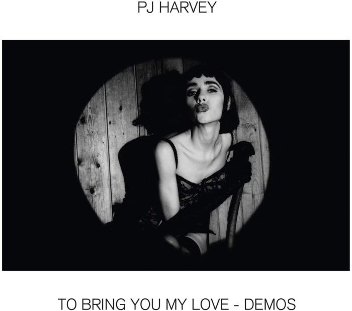 PJ Harvey - To Bring You My Love Demos