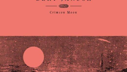 Bert Jansch - Crimson Moon