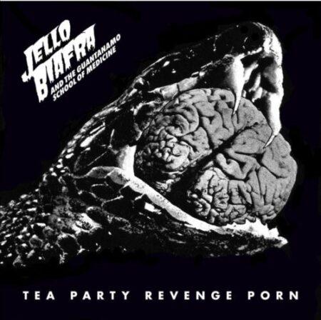Jello Biafra and the Guantanamo School of Medicine - Tea Party Revenge Porn