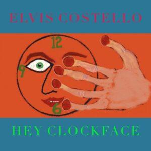 Recensione: Elvis Costello - Hey Clockface