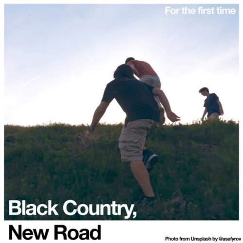 Black Country New Road – For the First Time