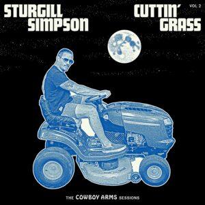 Sturgill Simpson - Cuttin Grass Vol. 2