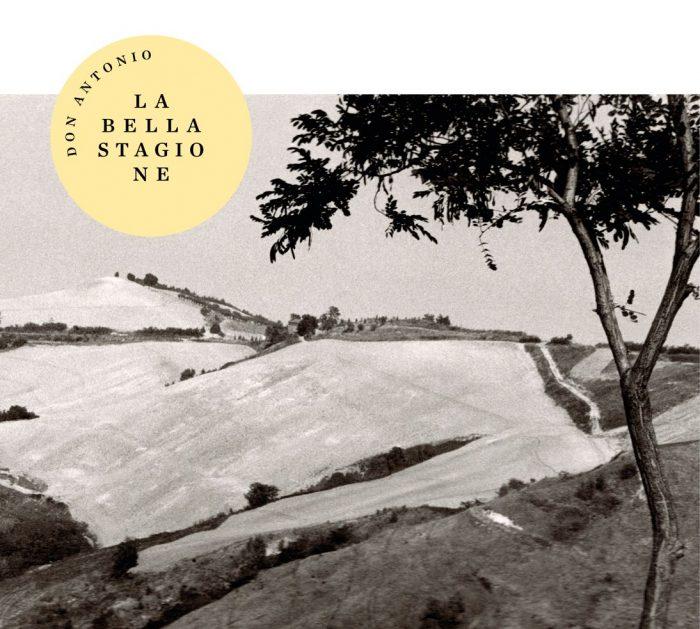 Recensione: Don Antonio – La Bella Stagione